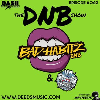 The DNB Show Episode 62 (special guests: Bad Habitz & MC frost)