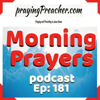 Morning Prayers Podcast Ep181