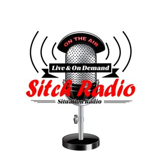Sitch Radio, This weeks Situation (Sitch)