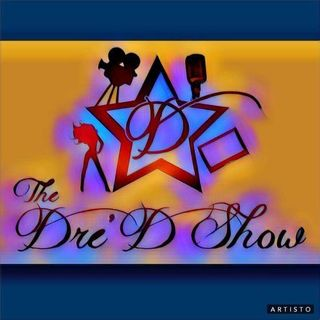 The Dre D Show - Episode 24