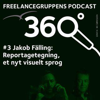 # 03 Jakob Fälling - Reportagetegning, et nyt visuelt sprog