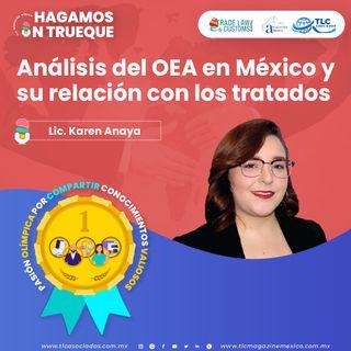 Episodio 243. Análisis del OEA en México y su relación con los Tratados
