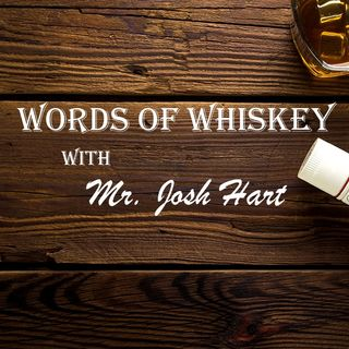 Words of Whiskey with Josh Hart