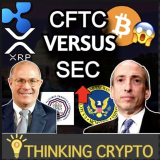 CFTC Calls Out SEC on Crypto Regulations - Ripple XRP Lawsuit & Bitcoin ETF News