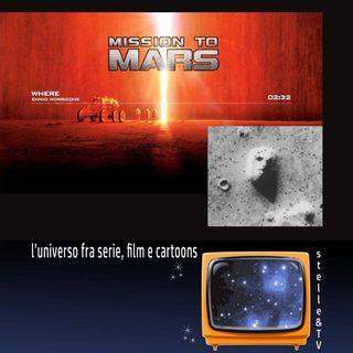 #28 Stelle&TV: il volto su Marte & Mission to Mars