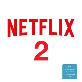 Netflix 2: More Netflix