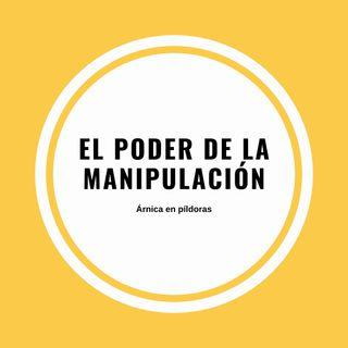 El poder de la manipulación