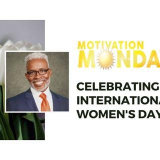Motivation Monday: International Women's Day