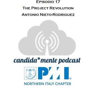 Episodio 17 - Antonio Nieto Rodriguez - The Project Revolution