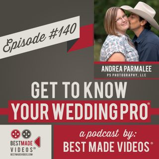 Episode 140 (Andrea Parmalee, P5 Photography, LLC)