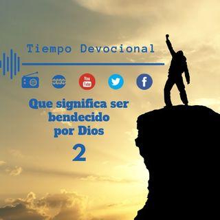 PODCAST que significa la bendición de Dios # 2