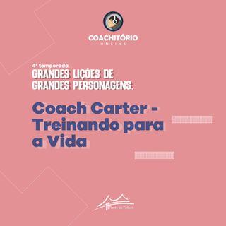 Coach Carter, Treinando Para a Vida
