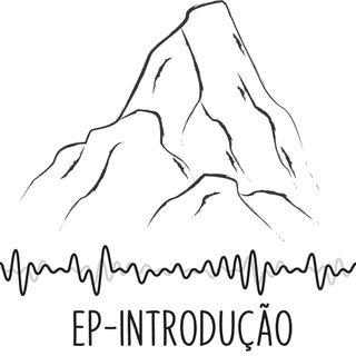 EPISÓDIO DE APRESENTAÇÃO DO PODCAST
