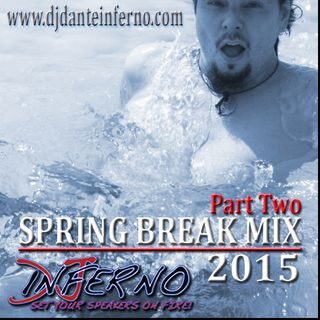 Spring Break Mix 2015 Part 2