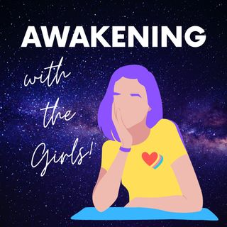 Season 3 Episode 1. - Awakening With the Girls IS BACK!