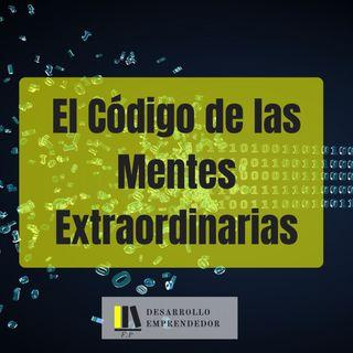 #020 - El Código de las Mentes Extraordinarias