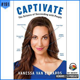 191: Vanessa Van Edwards | Unlocking the Matrix of Social Communication