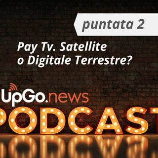 Pay Tv, meglio il satellite o il digitale terrestre?
