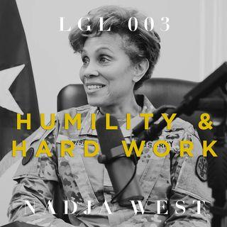 003 - Humility & Hard Work w/ Nadja West