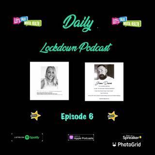 Daily Lockdown Podcast _ Episode 6