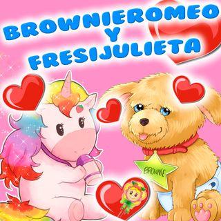 105. Brownie Romeo y Fresy Julieta. Cuento infantil especial día de los enamorados de Hada de Fresa