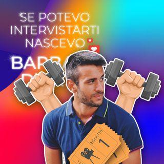 Ep. 89 - Se potevo intervistare Carlo nascevo Barbara D'Urso 🏋️♂️