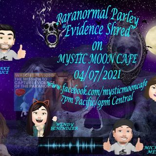 Paranormal Parley and Evidence Review