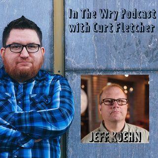 Episode 38 Interview with Jeff Koehn