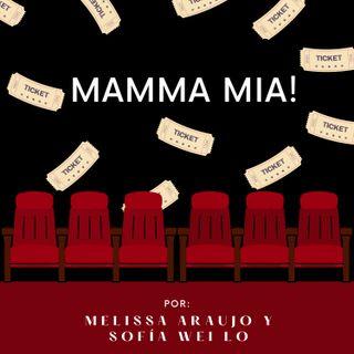 Episodio 2 - Mamma Mia!
