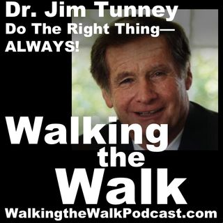 037 Jim Tunney-Do The Right Thing––Always!