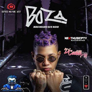 Boza Album Mas Negro Que Rojo Mix | DjCochitoPty | WwwNextMusicPtyGa