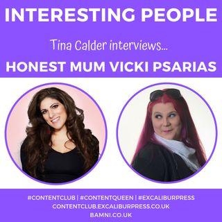 Tina Calder interviews...Honest Mum Blogger & Vlogger Vicki Psarias
