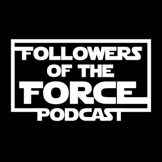Followers of the Force #31 - Talking Ahsoka with Clashing Sabers!