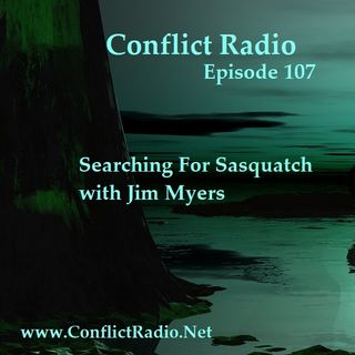 Episode 107  Searching For Sasquatch with Jim Myers