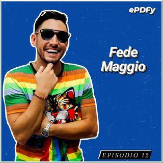 Episodio 12 | Entrevista a Fede Maggio