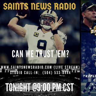 "Saints News Radio:  ""Can We Trust 'Em"" - Saints vs. Giants Preview"