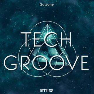 Tech Groove Mixtape - Gattone