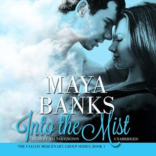 Into the Mist by Maya Banks ch1