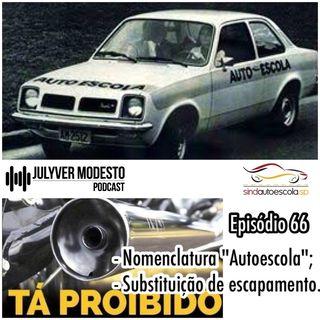 Episódio 66 - Trânsito, por Julyver Modesto