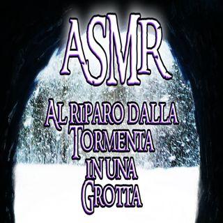 ASMR - Al riparo dalla Tormenta in una Grotta
