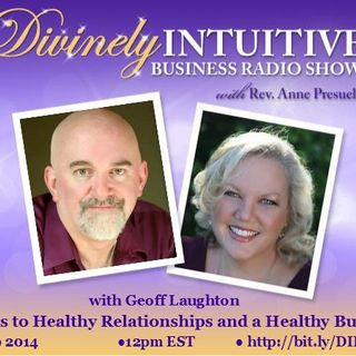 Geoff Laughton, Secrets to Healthy Relationships and a Healthy Business