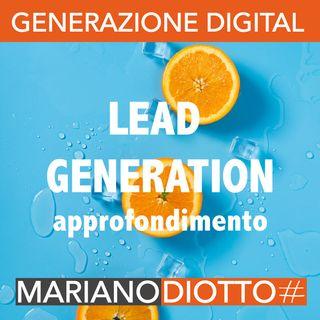 Puntata 23: La lead generation (approfondimento)
