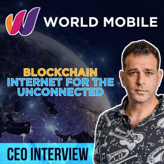 171. World Mobile CEO interview   Internet for the Unconnected Using Blockchain Tech