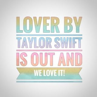 Lover by Taylor Swift is out and we love it!
