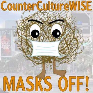 2020-08-09 — Masks Off!