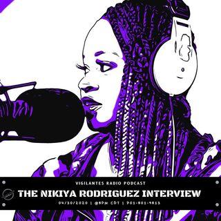 The Nikiya Rodriguez Interview.