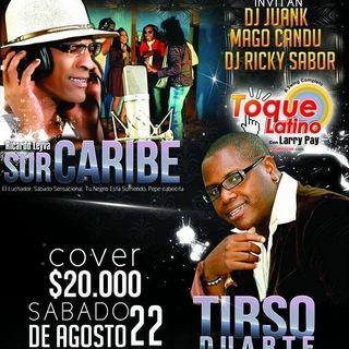 Sur Caribe y Tirso D Este Sáb22 En Samba Caramba