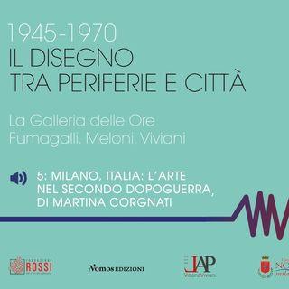 5_Martina Corgnati. Il panorama artistico italiano nel secondo dopoguerra