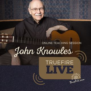 John Knowles, C.G.P. - Fingerstyle Guitar Lessons, Performance, & Interview