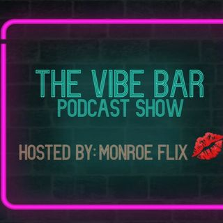 INTRO DROP for the VIBE BAR